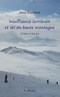 Télécharger le livre : Insuffisance surrénale et ski en haute montagne - Témoignage