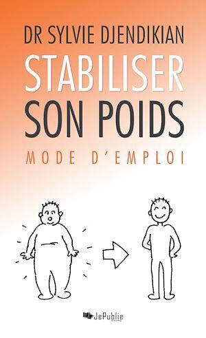 Téléchargez le livre :  Stabiliser son poids : mode d'emploi
