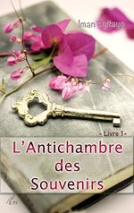 Télécharger cet ebook : L'Antichambre des Souvenirs