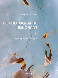 Télécharger le livre : Le Photographe ignorant