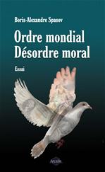 Télécharger cet ebook : Ordre mondial. Désordre moral