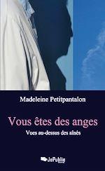 Télécharger le livre :  Vous êtes des anges