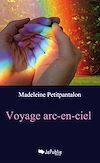 Téléchargez le livre numérique:  Voyage arc-en-ciel