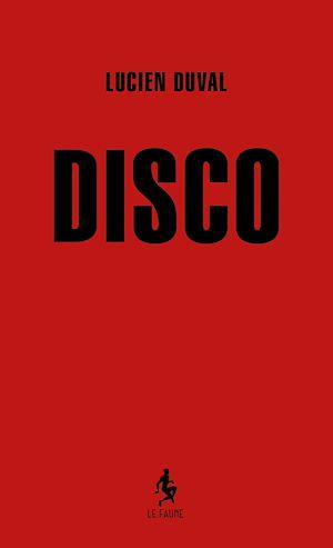 Téléchargez le livre :  Disco