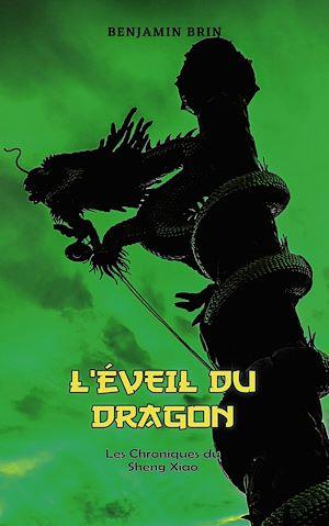 Téléchargez le livre :  Les Chroniques du Sheng Xiao - Tome 1 : L'éveil du Dragon