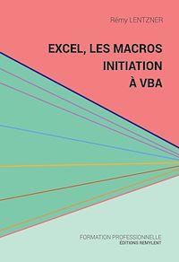 Télécharger le livre : Excel, les macros, initiation à VBA