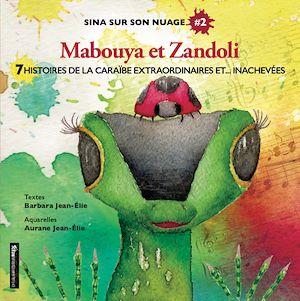 Téléchargez le livre :  Sina sur son nuage 2 - Mabouya et Zandoli