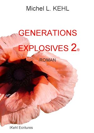 Téléchargez le livre :  Générations explosives. 2