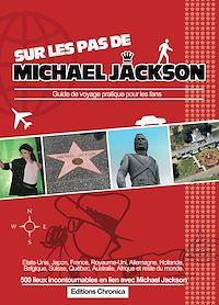 Télécharger le livre : Sur les pas de Michael Jackson