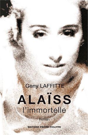 Téléchargez le livre :  Alaïss, l'immortelle