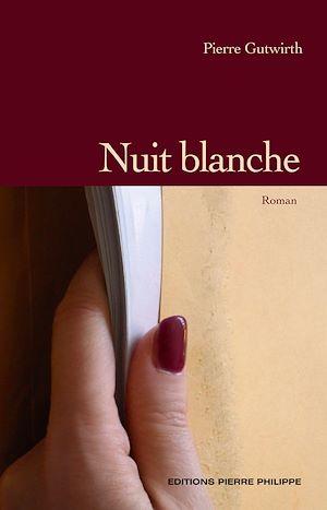 Téléchargez le livre :  Nuit blanche