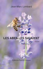 Télécharger le livre :  Les abeilles savaient