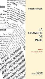Télécharger le livre :  La chambre de Paul
