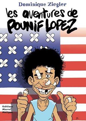Téléchargez le livre :  Les aventures de Pounif Lopez