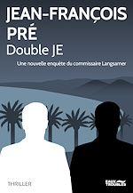 Télécharger cet ebook : Double JE