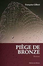 Télécharger le livre :  Piège de bronze