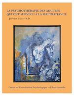 Télécharger le livre :  La psychothérapie des adultes qui ont subi la maltraitance