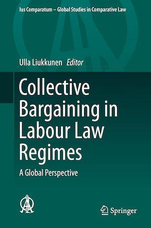 Téléchargez le livre :  Collective Bargaining in Labour Law Regimes