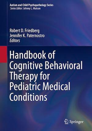 Téléchargez le livre :  Handbook of Cognitive Behavioral Therapy for Pediatric Medical Conditions