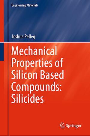 Téléchargez le livre :  Mechanical Properties of Silicon Based Compounds: Silicides