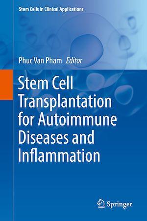 Téléchargez le livre :  Stem Cell Transplantation for Autoimmune Diseases and Inflammation