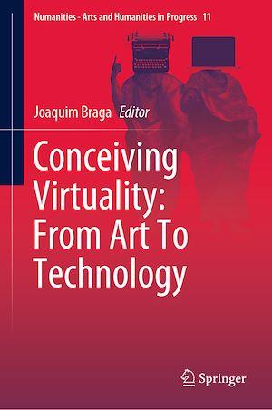 Téléchargez le livre :  Conceiving Virtuality: From Art To Technology