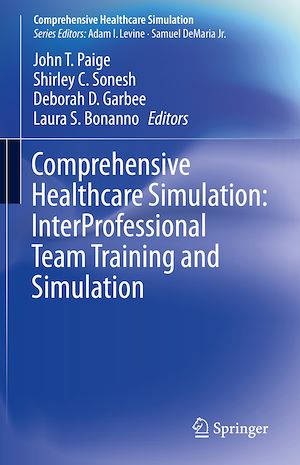 Téléchargez le livre :  Comprehensive Healthcare Simulation: InterProfessional Team Training and Simulation