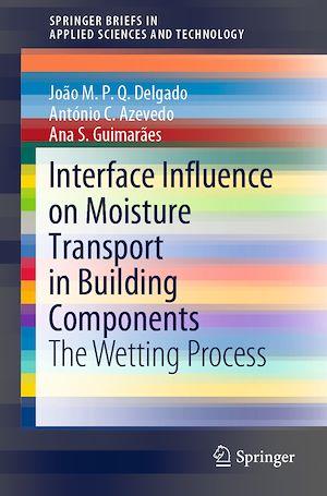 Téléchargez le livre :  Interface Influence on Moisture Transport in Building Components