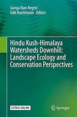 Téléchargez le livre :  Hindu Kush-Himalaya Watersheds Downhill: Landscape Ecology and Conservation  Perspectives