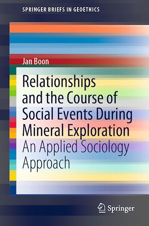 Téléchargez le livre :  Relationships and the Course of Social Events During Mineral Exploration