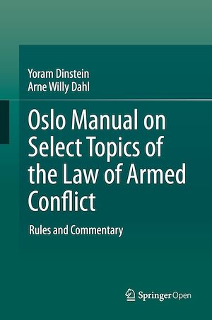 Téléchargez le livre :  Oslo Manual on Select Topics of the Law of Armed Conflict