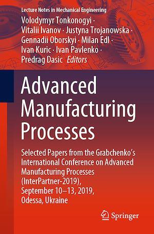 Téléchargez le livre :  Advanced Manufacturing Processes