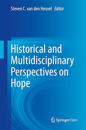 Téléchargez le livre :  Historical and Multidisciplinary Perspectives on Hope
