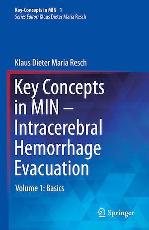 Téléchargez le livre :  Key Concepts in MIN - Intracerebral Hemorrhage Evacuation
