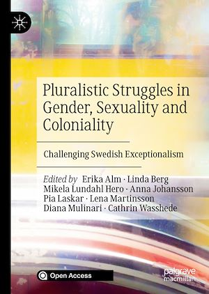 Téléchargez le livre :  Pluralistic Struggles in Gender, Sexuality and Coloniality