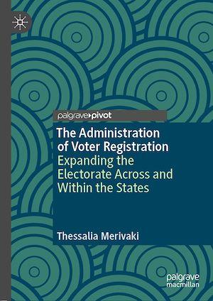 Téléchargez le livre :  The Administration of Voter Registration
