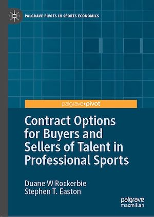 Téléchargez le livre :  Contract Options for Buyers and Sellers of Talent in Professional Sports