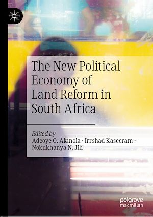 Téléchargez le livre :  The New Political Economy of Land Reform in South Africa