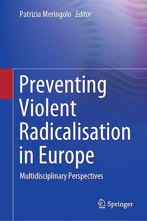 Téléchargez le livre :  Preventing Violent Radicalisation in Europe