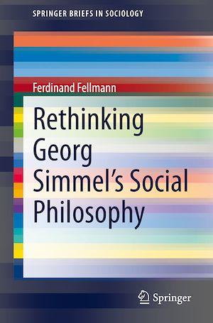 Téléchargez le livre :  Rethinking Georg Simmel's Social Philosophy