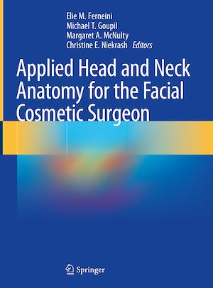 Téléchargez le livre :  Applied Head and Neck Anatomy for the Facial Cosmetic Surgeon
