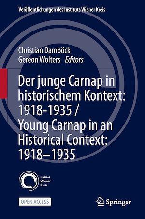 Téléchargez le livre :  Der junge Carnap in historischem Kontext: 1918–1935 / Young Carnap in an Historical Context: 1918–1935