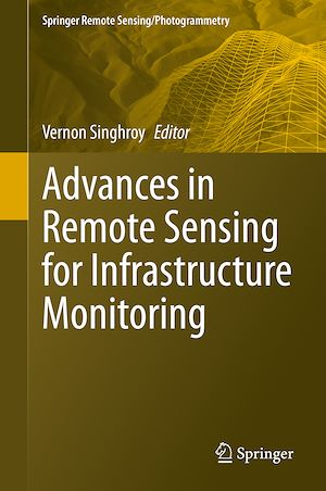 Téléchargez le livre :  Advances in Remote Sensing for Infrastructure Monitoring