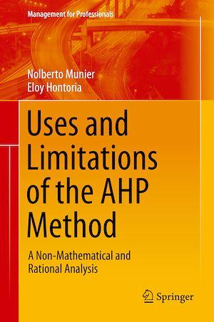 Téléchargez le livre :  Uses and Limitations of the AHP Method