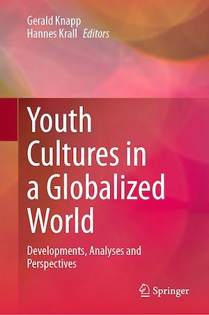 Téléchargez le livre :  Youth Cultures in a Globalized World