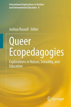 Téléchargez le livre :  Queer Ecopedagogies