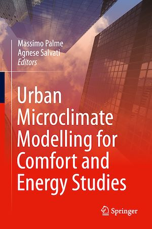 Téléchargez le livre :  Urban Microclimate Modelling for Comfort and Energy Studies