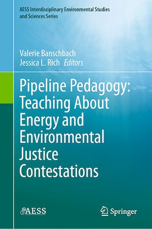 Téléchargez le livre :  Pipeline Pedagogy: Teaching About Energy and Environmental Justice Contestations