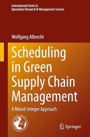 Téléchargez le livre :  Scheduling in Green Supply Chain Management