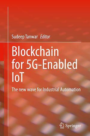 Téléchargez le livre :  Blockchain for 5G-Enabled IoT